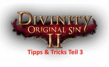 Divinity: Original Sin 2 Tipps und Tricks Teil 3